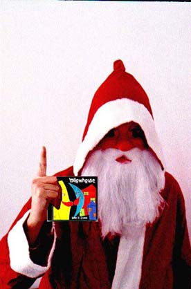 Santa Claus brings the new YELLOWHOUSE CD - Illusions Of Everyday